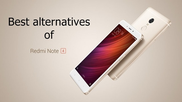 Redmi Note 4 alternatives