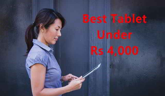 Best Android Tablets under Rs 4000
