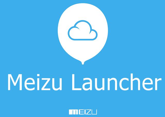 Meizu Launcher Flyme OS Launcher