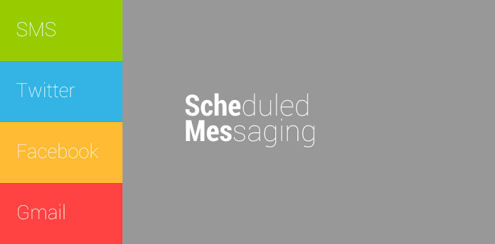 Scheduled Messaging Android