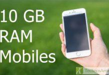 Best Mobiles with 10 GB RAM; 10 Gb RAM Mobiles, 10 GB RAM phones list