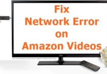 Network Error on Amazon Videos on Amazon Fire TV Stick