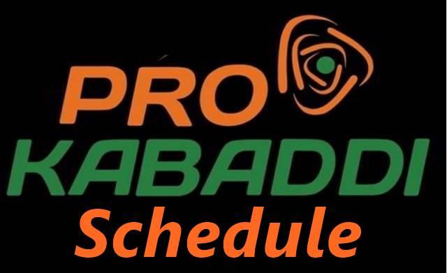 Pro Kabaddi Schedule 2018