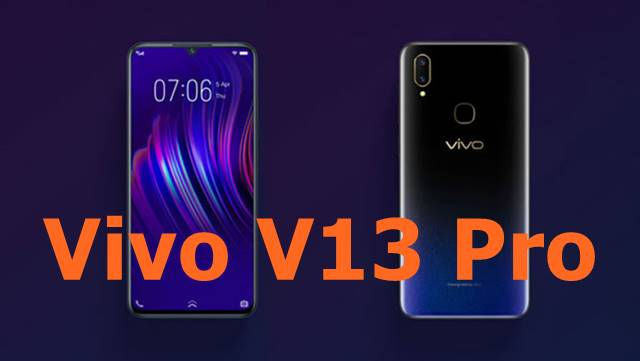 Vivo V13 Pro release date, specs, features