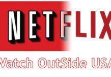 NetFlix watch outside USA