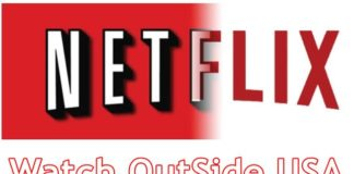 NetFlix watch outside USA