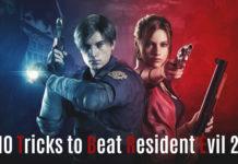 Tricks to Beat Resident Evil 2