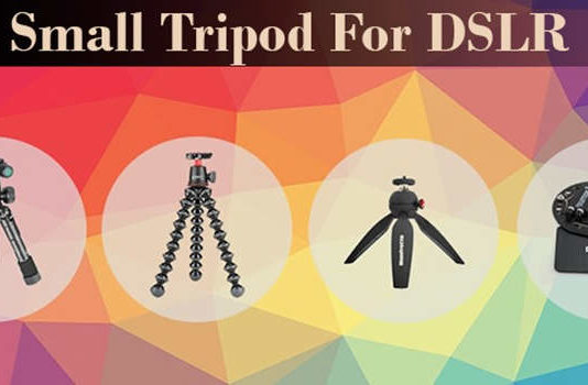 Best Small Tripods for DSLR